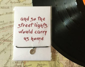 And So The Street Lights Would Carry Us Home - Catfish And The Bottlemen Song Lyric Friendship Bracelet