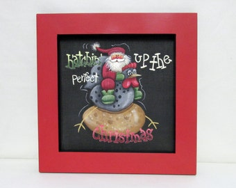 Santa and Chicken, Hatching up the Perfect Christmas, Tole Painting on Black fiberglass Screen, Framed in Reclaimed Wood Frame, Christmas