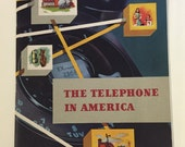 Telephone in America 1952 booklet 38 pages history of phone co fifties Bell System AT&T