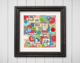 home decor wall art print mary oliver quote art painting motivational art