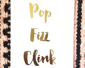 Pop Fizz Clink foil print