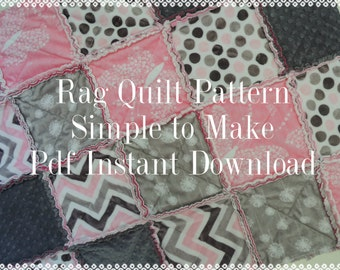 Rag Quilt Pattern Tutorial, Easy to make with Photos, pdf file, INSTANT Download