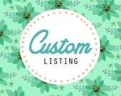 Custom Listing forJoanne