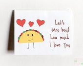 Let's Taco About How Much I Love You - Taco Card - Card For Boyfriend - Card For Girlfriend - Funny Love Card - Nerdy Love Card - Funny Card