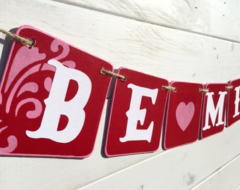 BE MINE banner, valentine banner, wedding banner, pink and red, valentine bunting, valentine photo prop, valentine sign, garland