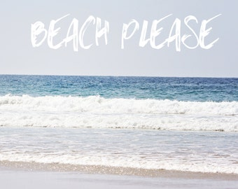 Photography - Beach Please Photo - Beach Photography - Square Photo - Wall Print - Typography - Ocean Photography - Blue Photo - Dorm Photo