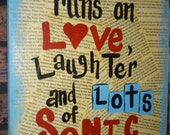 Hand Painted Sonic sign, This house runs on love, laughter, and lots of Sonic drinks