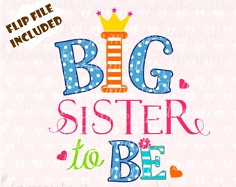 Big sister to be clip art,big sister cutting file, big sister vector, Png, Jpg SVG,EPS cutting file
