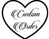 custom order for Aamirah