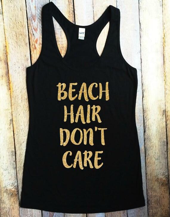 Beach Hair Don't Care black gold tank