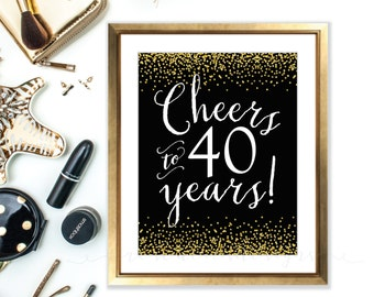 Cheers sign - cheers to 40 years - 40th birthday