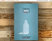 GEEKLOVE SALE Kick Ass and Drink Milk // Vintage Inspired Typographic Geek Poster // An IT Crowd Moss Quote with Milk Bottle