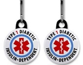 TYPE 1 DIABETIC Insulin Dependent Medical Alert 2-Pack Zipper Pull Charms (Choose Size and Backing Color)