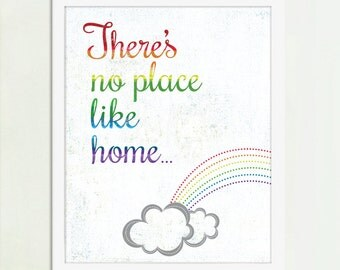 There's No Place Like Home, Wizard of Oz Art, Rainbow Art, Rainbow Poster