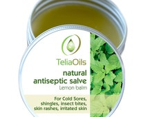 Lemon Balm salve, Fast Acting  Natural Antiseptic Salve Shingles Skin Rashes  Irritated Skin, Itchy Skin 1 fl. oz / 30 ml