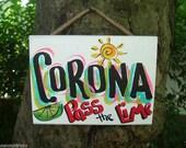 CORONA - Tropical Paradise Beach House Parrothead Pool Patio Tiki Hut Bar Drink Handmade Wood Sign Plaque
