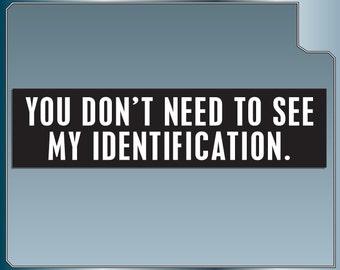 You Don't Need To See My Identification Funny Star Wars bumper sticker Ben Kenobi Stormtrooper