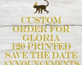 Reserved listing for Gloria for 120 Printed Retro Great  Gatsby Save the Date Announcements with White Envelopes