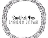 SewWhat-Pro Embroidery Software | Instant Download