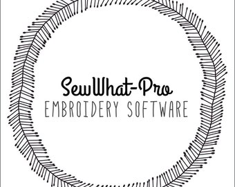 SewWhat-Pro Embroidery Software   Instant Download