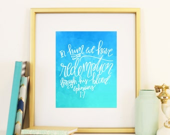 Easter Watercolor Printable Ephesians 1:7 In Him We Have Redemption Handlettered Instant Download Home Decor Modern Calligraphy