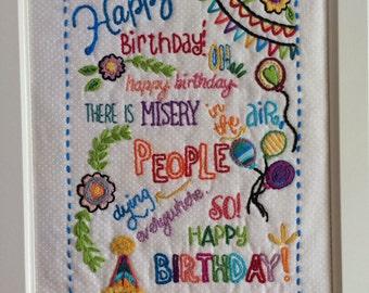 Framed Sad Happy Birthday Embroidery (original)