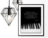 Motivational Music Quote,  Piano Keyboard, Black and White Music Keys, Inspirational Music Wall Art Print
