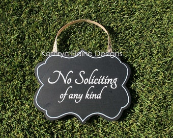 No Soliciting of Any Kind Wooden Door Sign