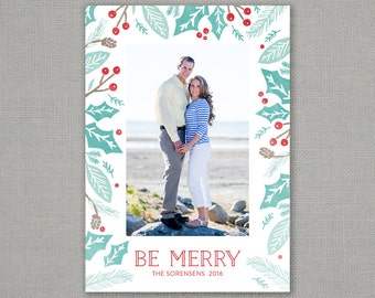 Christmas card // be merry // holiday foliage // holly berry // pinecone // mint // teal // pine