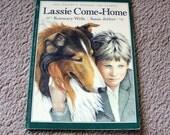 Lassie Come Home - Eric Knight's Original 1938 Classic - Rosemary Wells