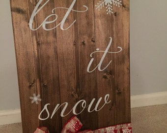 Wood Christmas Sign - Rustic Christmas Sign - Custom Painted Wood Sign - Christmas Decoration - Let It Snow