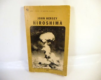 Vintage HIROSHIMA Book - By John Hersey - Historical WWII - Atomic Bomb - Paperback - 1950's - Collectible