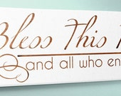 "Wood Sign 9x24 "" Bless This Home "" no vinyl"