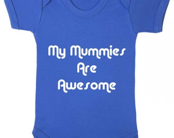 Blue My Mummies Are Awesome Baby Vest