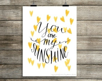 You are My Sunshine Print, Digital Wall Art, Instant Digital Print, Typography Print, Print Download, 8x10 Digital Print, INSTANT DOWNLOAD