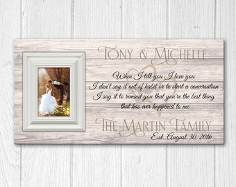 Personalized Wooden Picture Frame with Family Name, Wedding Anniversary Picture Frame, When I Tell You I Love You
