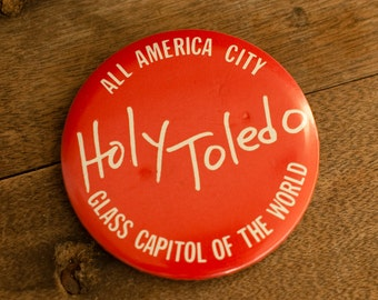 Vintage HOLY TOLEDO Pin Back Button - red white