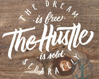 The Hustle Rustic Wood Look | Mancave Decor | Product Options and Pricing via Dropdown Menu