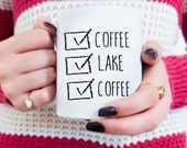 Lake coffee mug, Lake Retirement gift, Ceramic mug, Coffee addict lover, for her, Outdoor quotes, Lake house vacation retreat dishware, cute