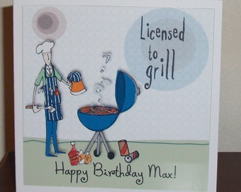 Humourous male birthday card, bloke at movies licensed to grill, male birthday card, cartoon birthday card for men, funny birthday card