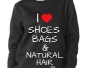 I Heart Shoes Bags Natural Hair Crew Neck Sweatshirt