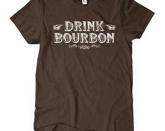Women's Drink Bourbon T-shirt - S M L XL 2x - Ladies' Bourbon Tee, Kentucky Whiskey, County, Whisky - 4 Colors