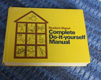 Reader's Digest, Complete Do-It-Yourself Manual, Hardcover, Copyright 1973, Home Fix It Book