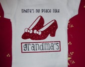 There's No Place Like Grandma's Dorothy Wizard of OZ Ruby Slippers Baby Girl Bodysuit