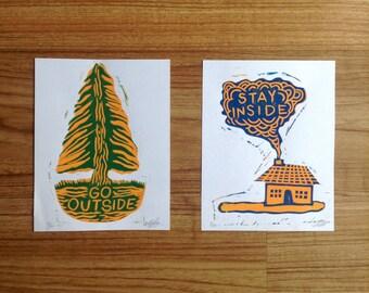 Go Outside or Stay Inside (Lino Prints)