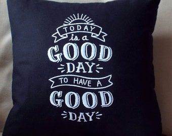 Embroidered Blackboard Style Pillowcase -  A good Day - 100% Linen   Chalkboard Look Decor  Wedding Engagement Housewarming Home Decor