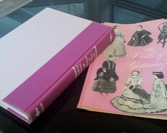 The Dolls of Yesterday Eleanor ST. George  Great book on Doll Collecting GREAT fun reading and learning. Photo's of more than 450 dolls.