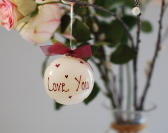 Valentine Bauble, Love You Candle, gift for wife , gift for girlfriend , romantic gift , gift for couples , christmas bauble, Valentines Day