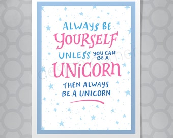 Funny Illustrated Hand Lettered Be a Unicorn Card