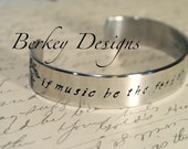 If Music be the Food of Love, Play On Shakespeare Cuff Bracelet